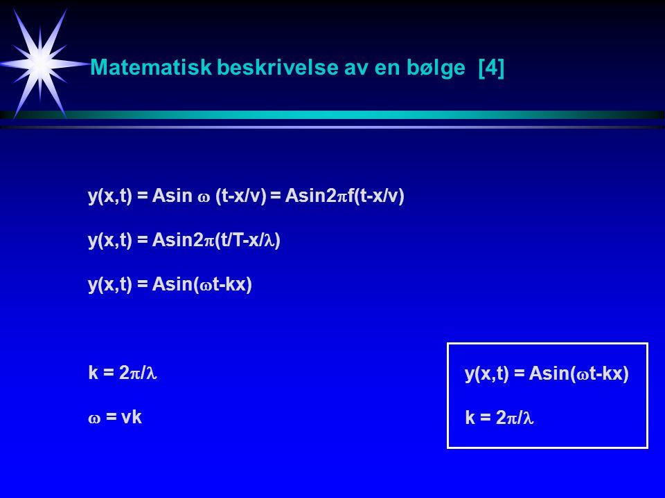 Matematisk beskrivelse av en bølge [4]